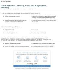 quiz u0026 worksheet accuracy u0026 reliability of eyewitness testimony