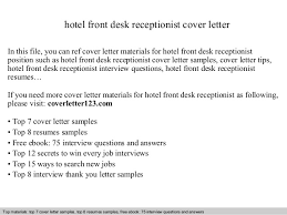 Sample Resume For Front Desk Receptionist by Hotel Front Desk Receptionist Cover Letter