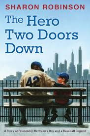 the hero two doors down by sharon robinson scholastic