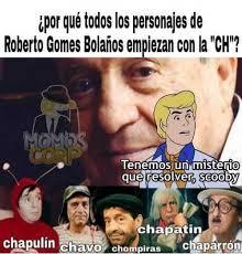 Memes Del Chompiras - dopl3r com memes zpor qu礬 todos los personajes de roberto