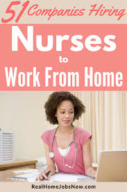 51 companies that offer work from home nursing jobs ultimate guide