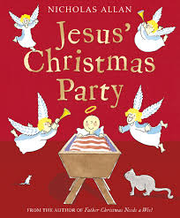 jesus u0027 christmas party by nicholas allan penguin books australia