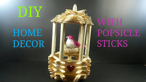 How To Decorate A Birdcage Home Decor Diy Home Decor With Popsicle Sticks How To Make Cwm 11 Youtube