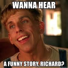 Retard Meme Generator - wanna hear a funny story richard simple jack retard meme