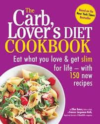 the carblovers diet cookbook 150 quick and easy carb filled