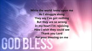 Count Your Blessings Lyrics And Chords Thank You Lord For Your Blessings On Me Lyrics