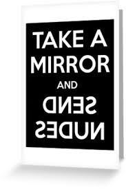 Send Nudes Meme - take a mirror and send nudes meme keep calm greeting cards by