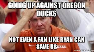 Oregon Ducks Meme - going up against oregon ducks not even a fan like ryan can save us