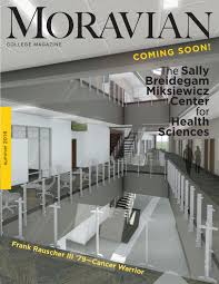 moravian college magazine fall 2015 by moravian college issuu