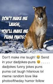 Puma Pants Meme - 25 best memes about meme random meme random memes