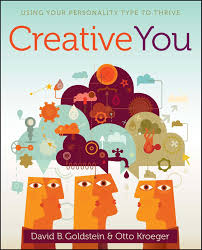 creative you using your personality type to thrive otto kroeger