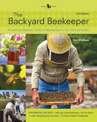 backyard beekeeper u2013 revised and updated 3rd edition