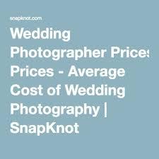 average wedding photographer cost wedding photographer prices average cost of wedding photography