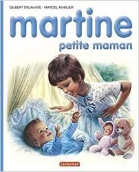 martine fait la cuisine martine numéro 18 martine maman gilbert delahaye marcel