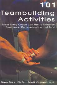 101 team building activities ideas every coach can use to enhance
