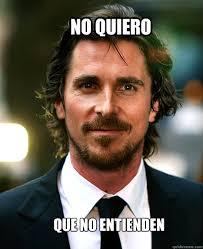 Christian Bale Meme - christian bale is batman memes quickmeme