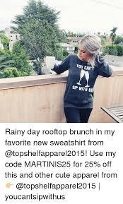 Rainy Day Meme - cute rainy day memes rainy best of the funny meme