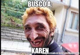 Karen Meme - busco a karen meme de sorisa imagenes memes generadormemes