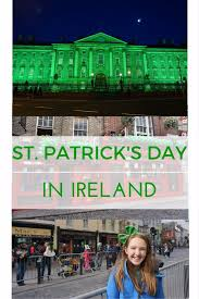 st patrick u0027s day in ireland gone with the family
