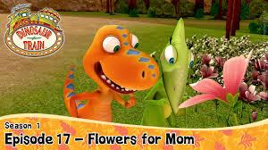 Flowers For Mom Dinosaur Train Season 1 Episode 17 Flowers For Mom Youtube