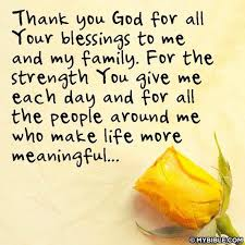 thank you god for all your blessings to me and my family a