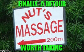 Funny Massage Memes - i could be persuaded to drive 200 miles for that imgflip