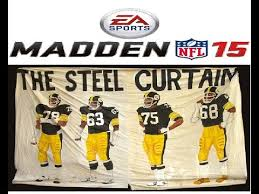 The Steel Curtain Defense Madden 15 Online The Steel Curtain Is Back Steelers Vs