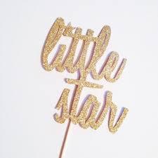 twinkle twinkle cake topper cake topper twinkle twinkle gold glitter baby