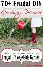 70 frugal diy garden resources grounded u0026 surrounded