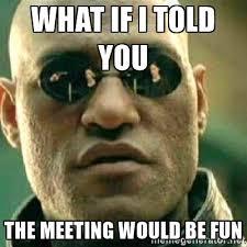 Meeting Meme - team meeting hosted