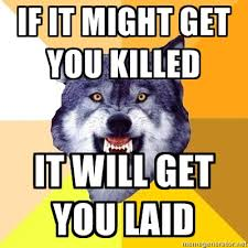 Meme Courage Wolf - image 157626 courage wolf know your meme