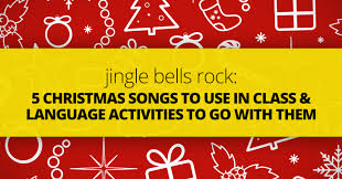 bells rock 5 christmas songs to use in class and language