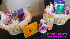 mothers day gift basket ideas diy s day gift ideas last minute spa in a bottle