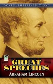 Great Speeches   Abraham Lincoln  with Historical Notes by John     Goodreads Great Speeches   Abraham Lincoln  with Historical Notes by John Grafton by Abraham Lincoln     Reviews  Discussion  Bookclubs  Lists