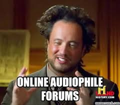 Audiophile Meme - audiophile forums