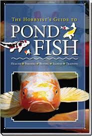 Aquascape Fish The Hobbyist U0027s Guide To Pond Fish Aquascape Lifestyles Books
