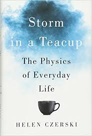 storm in a teacup amazon com storm in a teacup the physics of everyday life