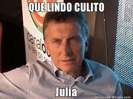 Julia Meme - que lindo culito julia meme de mauricio macri imagenes memes