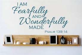 decal vinyl wall sticker i am fearfully and wonderfully made