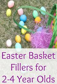 easter basket fillers easter basket fillers for 2 4 year olds