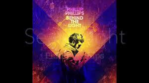 Phillips Go Light Searchlight Phillip Phillips Behind The Light Lyrics Video