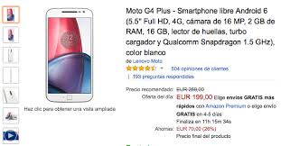 amazon moto g4 black friday oferta moto g4 plus por solo 199 euros en el black friday