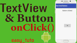 android onclick textview and button onclick android studio tutorial beginners