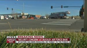 buckley afb map roads closed homes evacuated during security alert outside