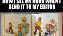 Picture Editor Meme - writer meme monday the mom who runs
