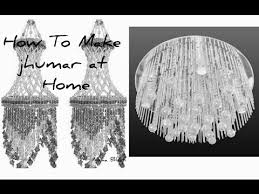 How To Decorate A Chandelier With Beads How To Make Jhumar At Home Very Simple Design Hai Jhumar Ka Ple