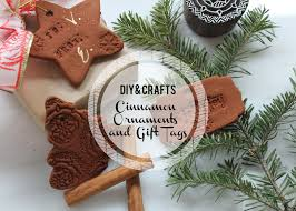 diy cinnamon ornaments and gift tags