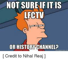 Meme Generator History Channel - not sure if it is lectv or history channel memegenerator net credit