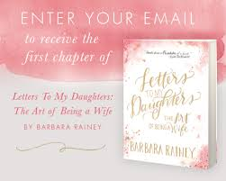letters to my daughters by barbara rainey thine home