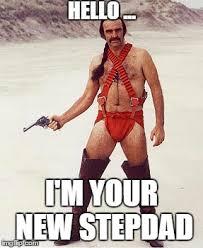 Step Dad Meme - sean connery imgflip